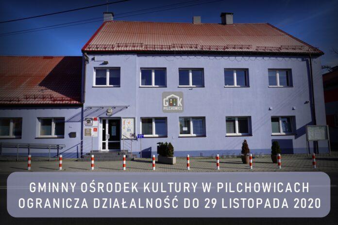 Gminny Ośrodek Kultury w Pilchowicach informuje