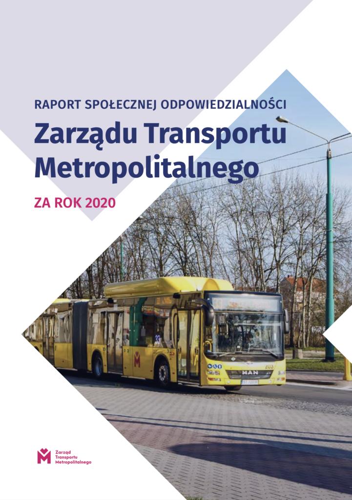 Raport społecznej odpowiedzialnościZarządu Transportu Metropolitalnego za rok 2020